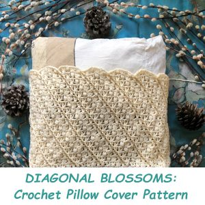 DIAGONAL BLOSSOMS: Crochet Pillow Cover Pattern – PDF
